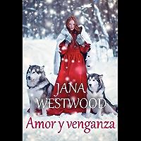 Amor y venganza (Spanish Edition)