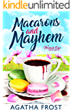 Macarons and Mayhem (Peridale Cafe Cozy Mystery Book 7)