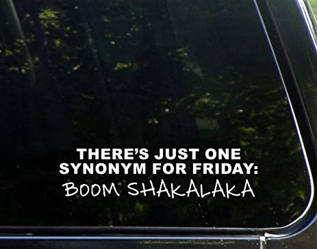 There\u0027s Just One Synonym For Friday Boom Shakalaka - 8 3/4\u0026quot;x & Amazon.com: There\u0027s Just One Synonym For Friday: Boom Shakalaka ...