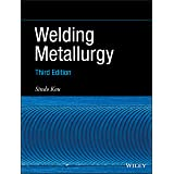 Welding Metallurgy, 3rd Edition