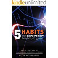 5 Habits of an Extraordinary Reliability Engineer