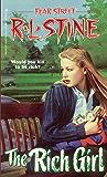 The Rich Girl (Fear Street Book 44)