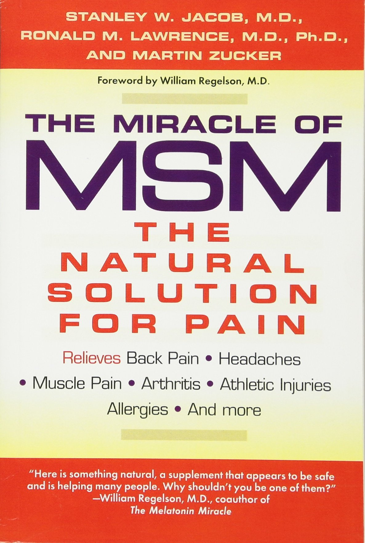 The Miracle Of Msm: The Natural Solution For Pain: Stanley W Jacob:  9780425172650: Amazon: Books