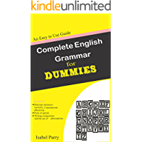Complete  English Grammar for Dummies:  An Easy to Use Guide