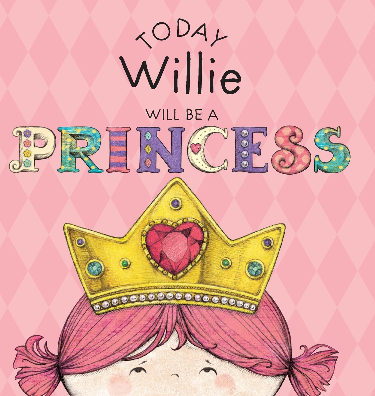 Today Willie Will Be a Princess ebook