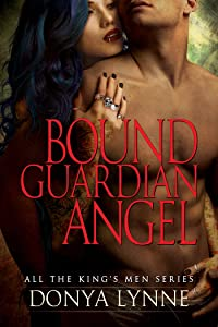 Bound Guardian Angel (All the King's Men Book 7)