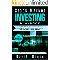 Stock Market Investing Playbook: Intermediate Guide to the best Trading Strategies and Setups for profiting in Single Shares. Build Up your Cash Flow in ... of weeks! (Trading Online for a living)