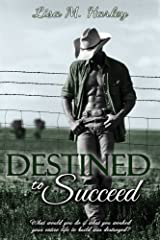 Destined to Succeed (Destined Series Book 2) Kindle Edition