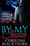 By My Choice: A Bloodhaven Novella (Bloodhavens Book 0)