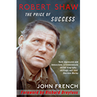 Robert Shaw: The Price of Success