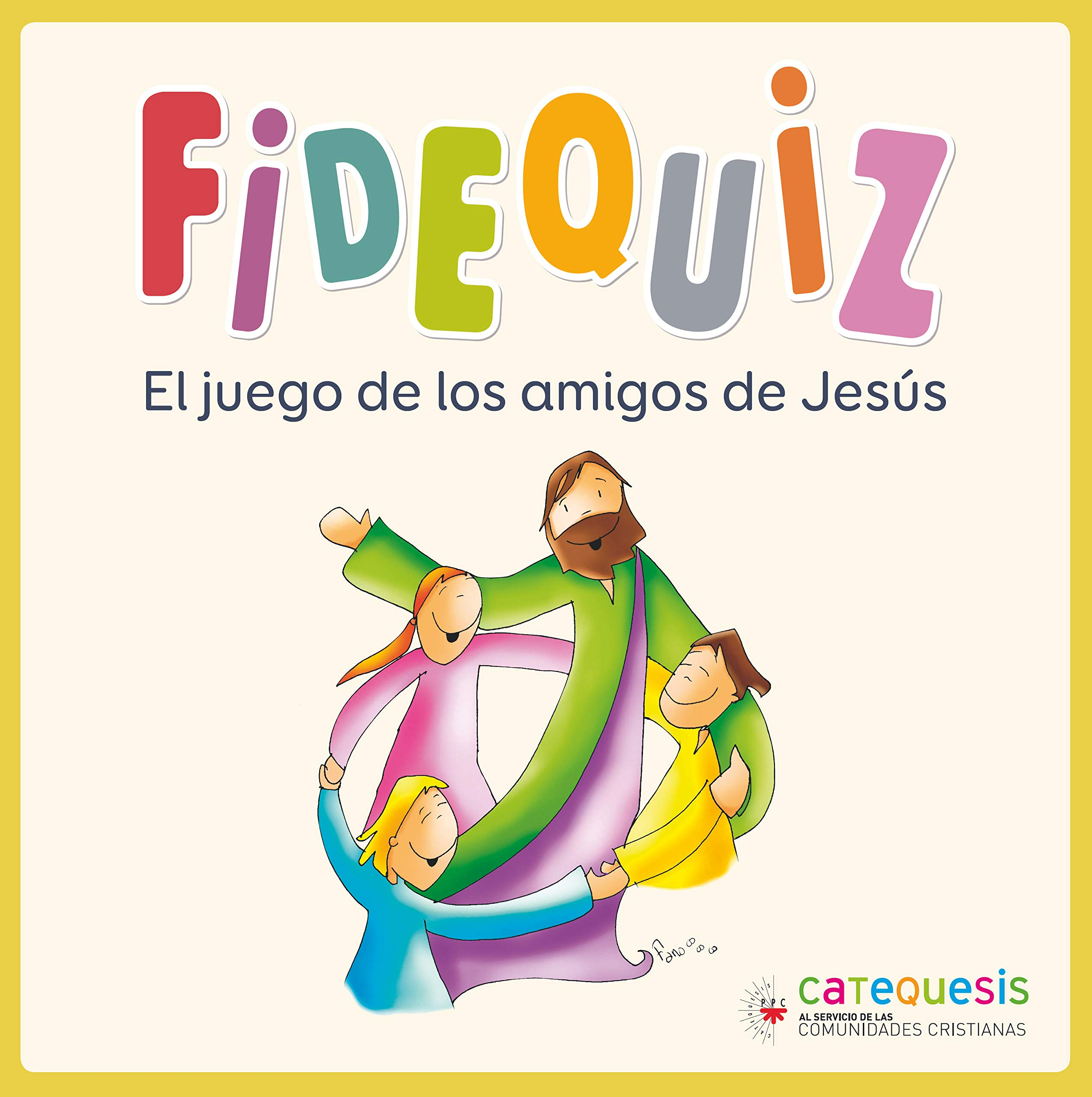 Fidequiz: El juego de los amigos de Jesús: Amazon.es: Serrano Martín, Iván, Velasco Fano, Francisco Javier, Cervera Cano, Ana: Libros