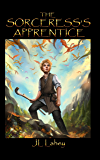 The Sorceress's Apprentice: Plan-B (Elder Codex Book 1)