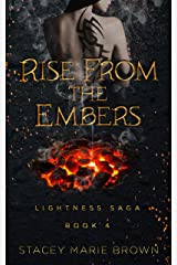 Rise From The Embers (Lightness Saga Book 4) Kindle Edition