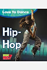 Hip-Hop (Love to Dance) Kindle Edition