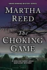 The Choking Game (A John and Sarah Jarad Nantucket Mystery Book 1) Kindle Edition