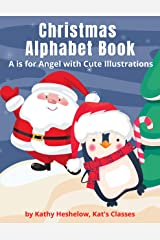 Christmas Alphabet Book: A is for Angels with Cute Illustrations Kindle Edition