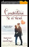 Conquistami se ci riesci (Italian Edition)