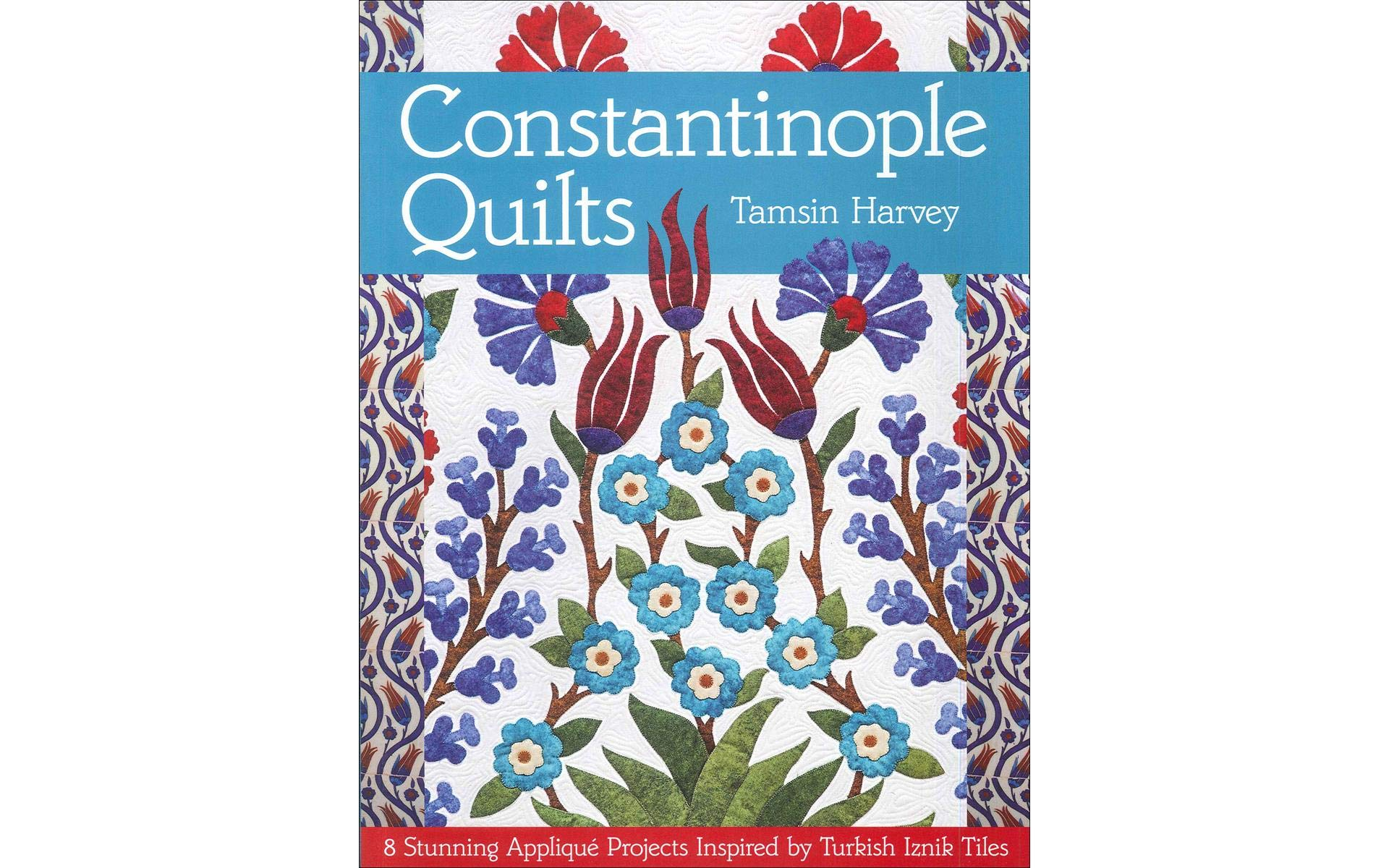 C&T PUBLISHING C&T Constantinople Quilts Bk
