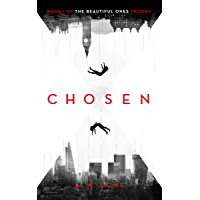 Chosen: Book 1 of The Beautiful Ones trilogy (The Cassandra Programme Series)