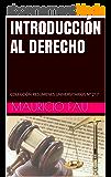 INTRODUCCIÓN AL DERECHO: COLECCIÓN RESÚMENES UNIVERSITARIOS Nº 217 (Spanish Edition)