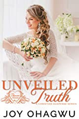 Unveiled Truth-Pleasant Hearts Christian Suspense Series-Book 3 Kindle Edition