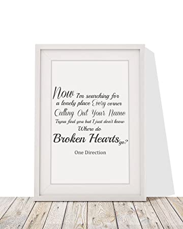 one direction where do broken hearts go song lyrics design 1 framed a4 print and 12x10 - What Do The Lonely Do At Christmas Lyrics