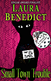 Small Town Trouble: Book 5 of Trouble Cat Mysteries