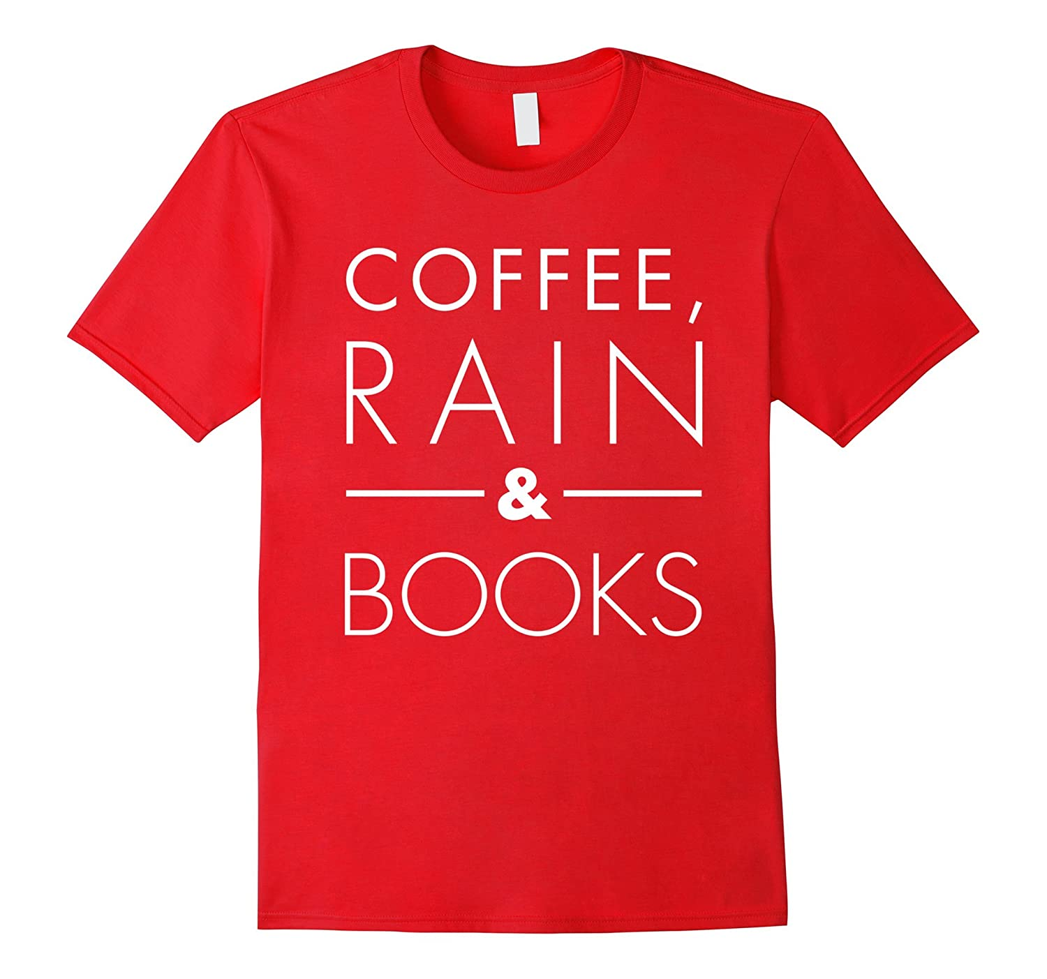 Coffee Rain  Books Love Read Relax Hip Brew Tee-RT