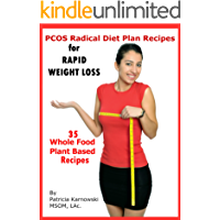 PCOS Radical Diet Plan: PCOS Diet Plan Recipes (English Edition)