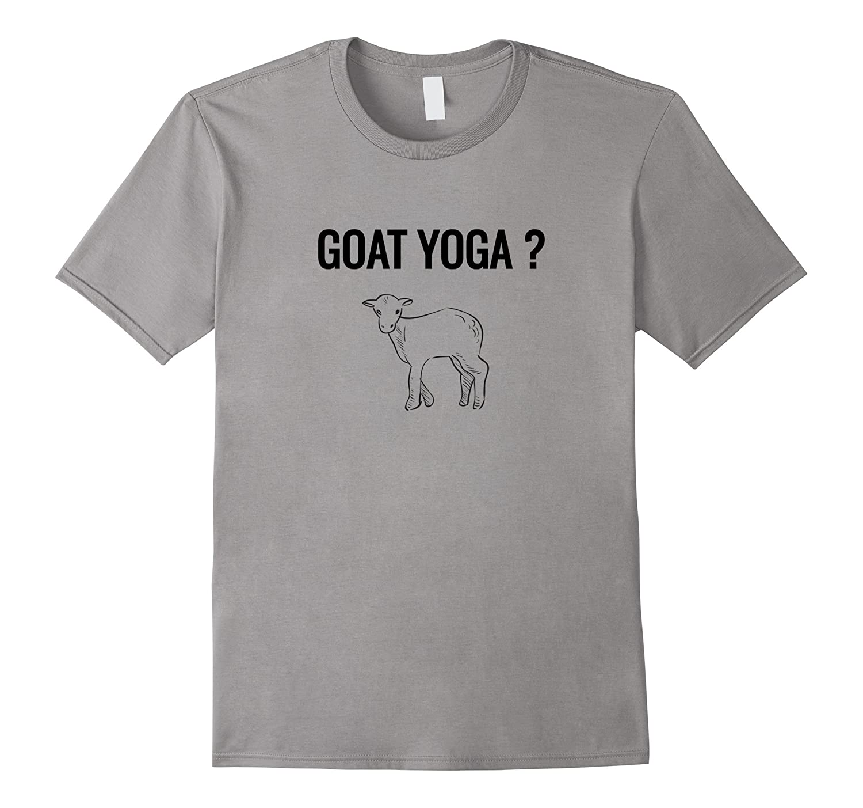 Goat Yoga Tee Funny Trendy T shirt Goat Whisperer Gift-RT