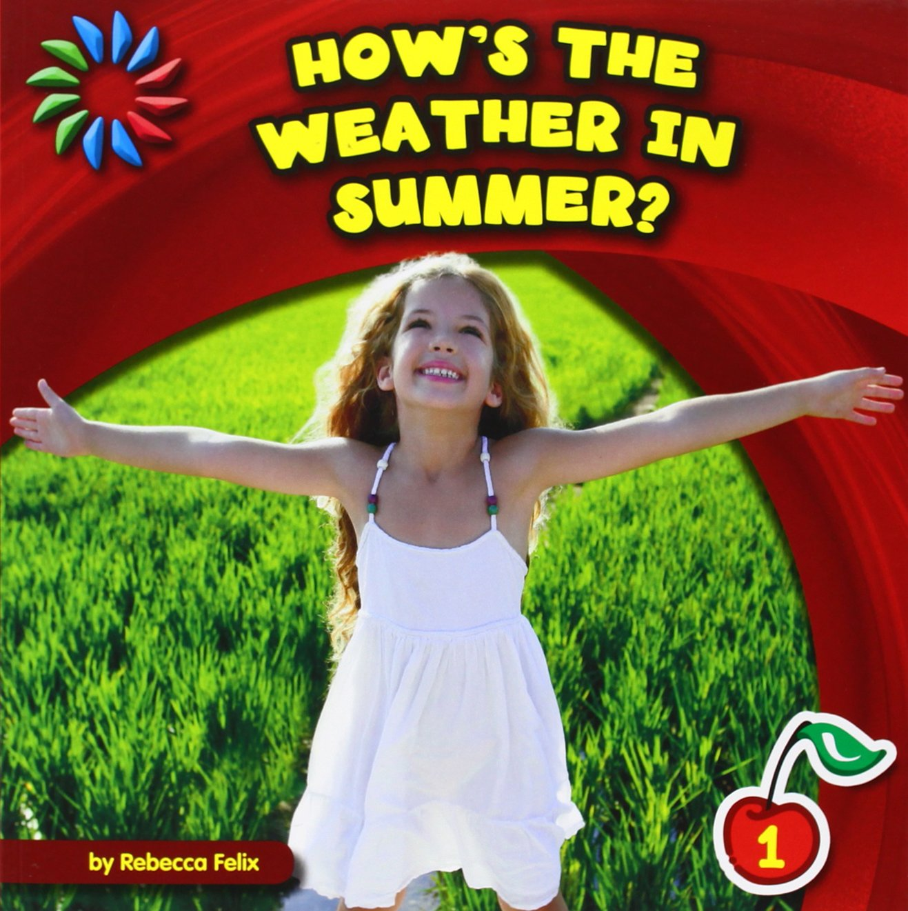 Download How's the Weather in Summer? (21st Century Basic Skills Library, Level 1) ebook