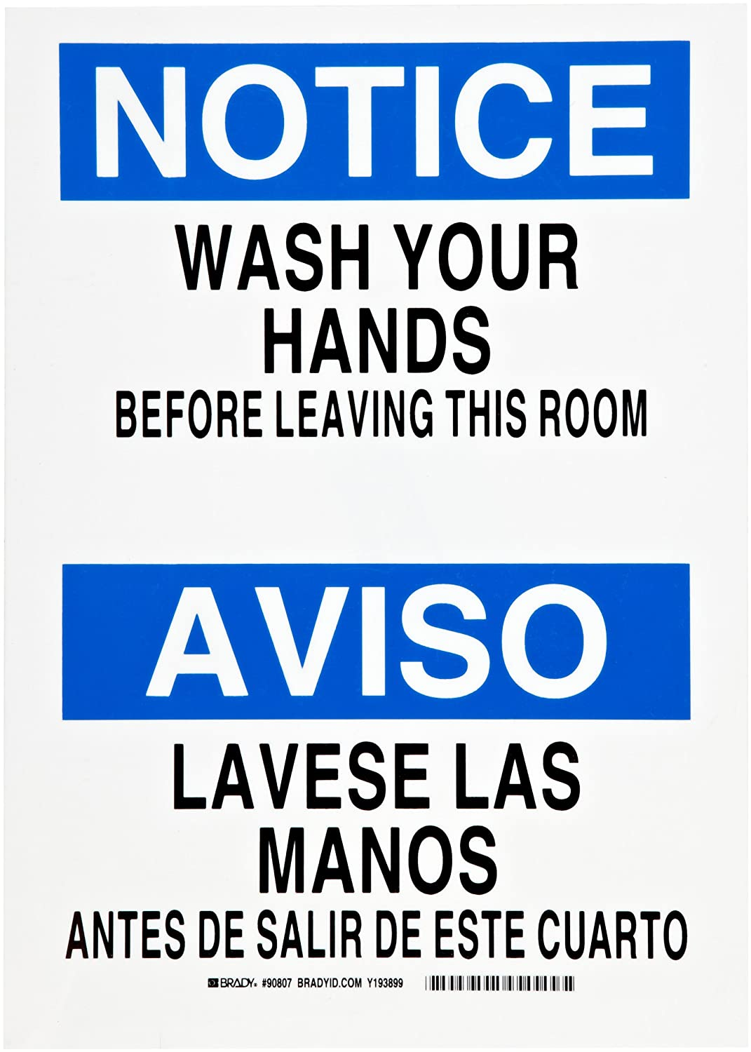 "Brady 90807 10"" Width x 14"" Height B-302 Polyester, Black and Blue on White Bilingual Sign, English and Spanish, Header ""Notice/Aviso"", Legend ""Wash Your Hands Before Leaving this Room/Lavese las Manos Antes de Salir de Este Cuarto"""
