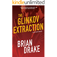 The Glinkov Extraction (Scott Stiletto Book 3)