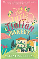 The Little Italian Bakery: A perfect summer read about love, baking and new beginnings Kindle Edition