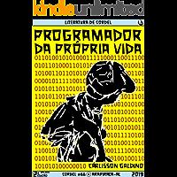 Programador da Própria Vida