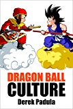 Dragon Ball Culture Volume 1: Origin (English Edition)