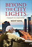 Beyond the City Lights: Longing for true companionship...