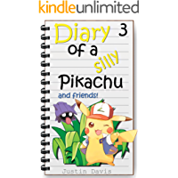 Pikachu Makes a New Friend: Short Ilustrated Stories for Children (Diary of a Silly Pikachu Book 3)