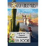 Case of the Chatty Roadrunner (Corgi Case Files Book 6)
