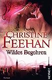 Wildes Begehren: Die Leopardenmenschen-Saga 3  - Roman
