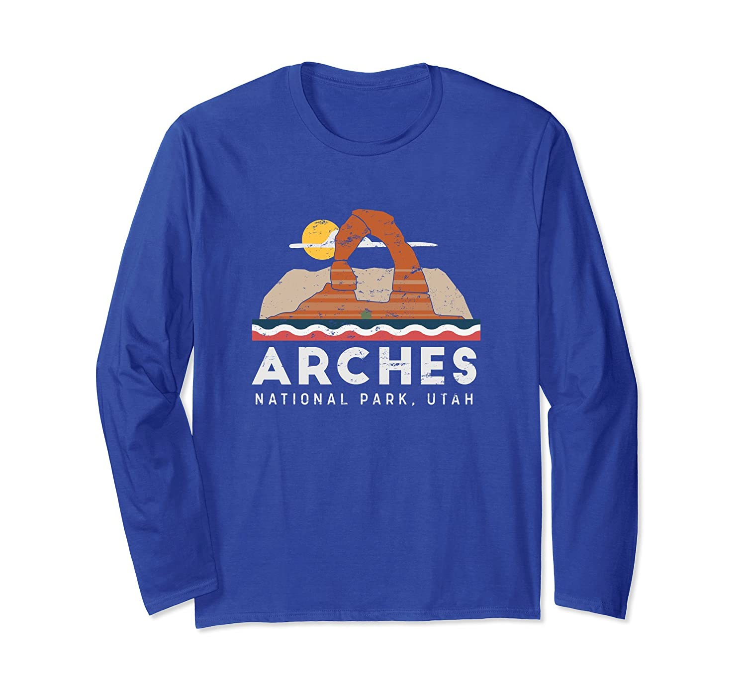 Arches National Park Long Sleeve T Shirt-ah my shirt one gift