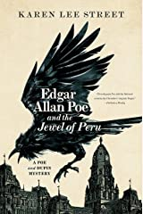 Edgar Allan Poe and the Jewel of Peru: A Poe and Dupin Mystery (Poe and Dupin Mysteries) Hardcover