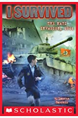 I Survived the Nazi Invasion, 1944 (I Survived #9) Kindle Edition