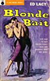 Blonde Bait (1959) (PlanetMonk Pulps Book 5)