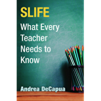 SLIFE: What Every Teacher Needs to Know (English Edition)