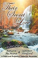 Their Secret  Love: A Pride and Prejudice Variation Novelette Kindle Edition