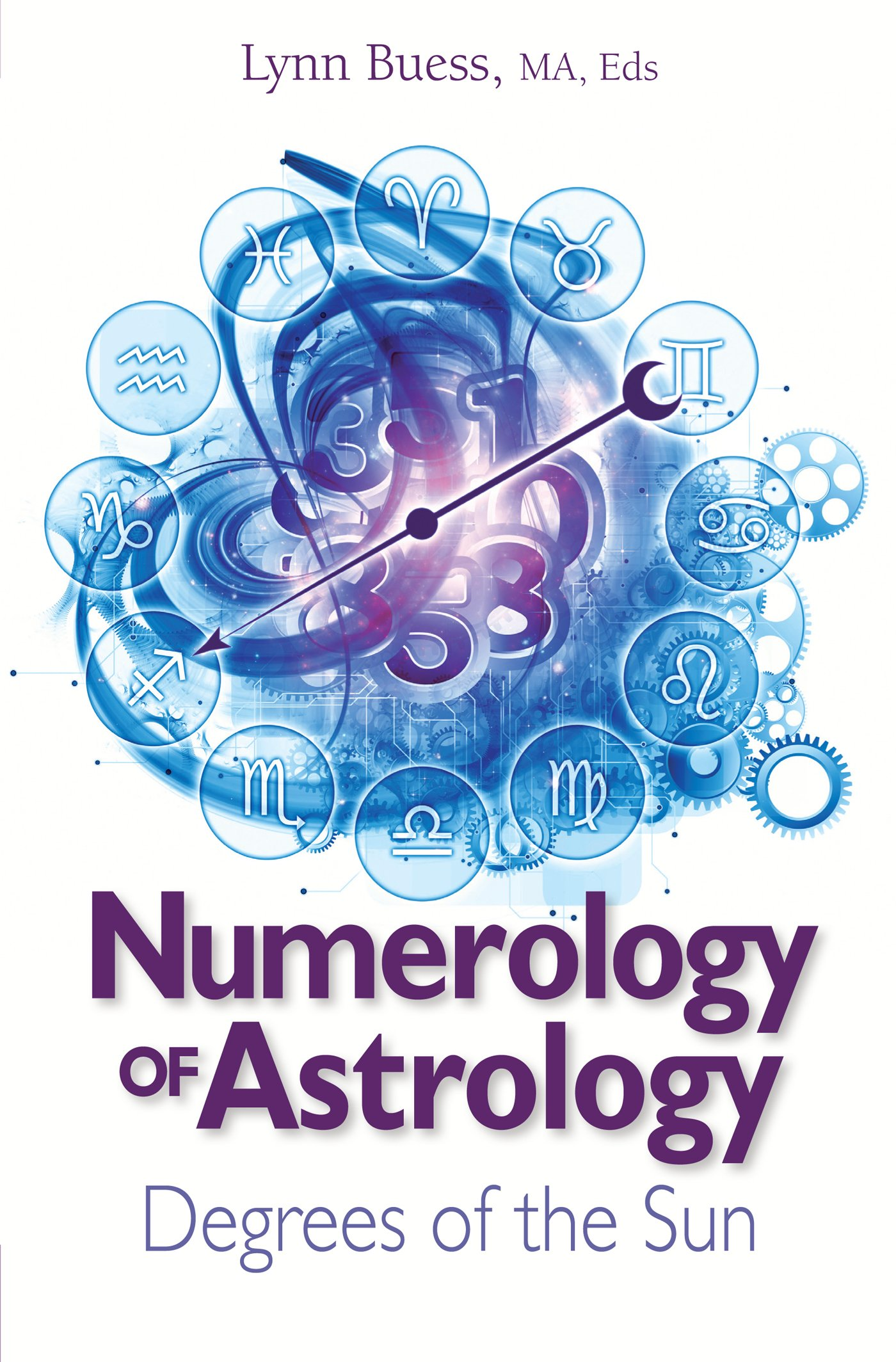 Numerology of Astrology: Degrees of the Sun: Amazon co uk: Lynn