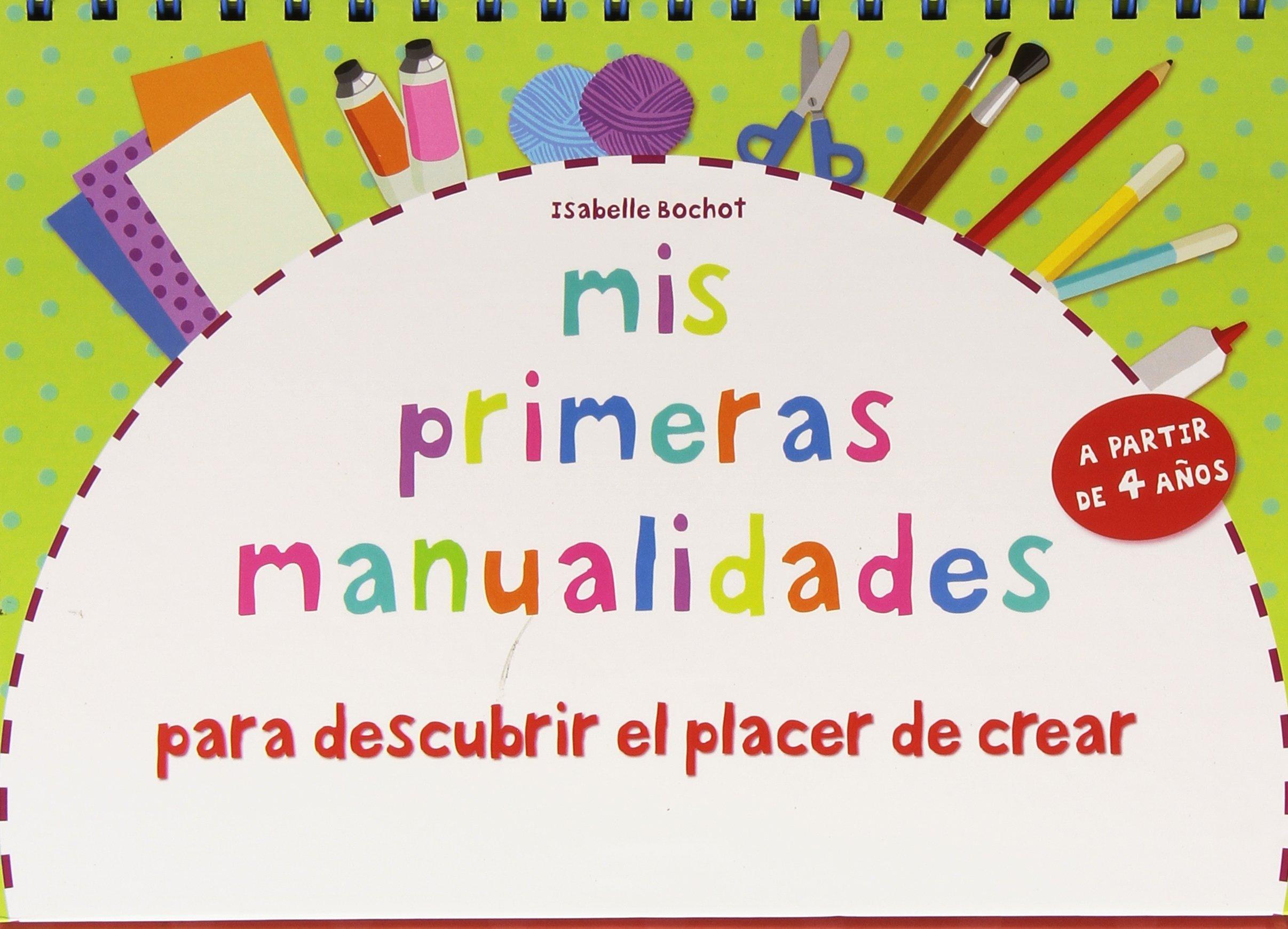 1113266fa Mis primeras manualidades  para descubrir el placer de crear. Con ...