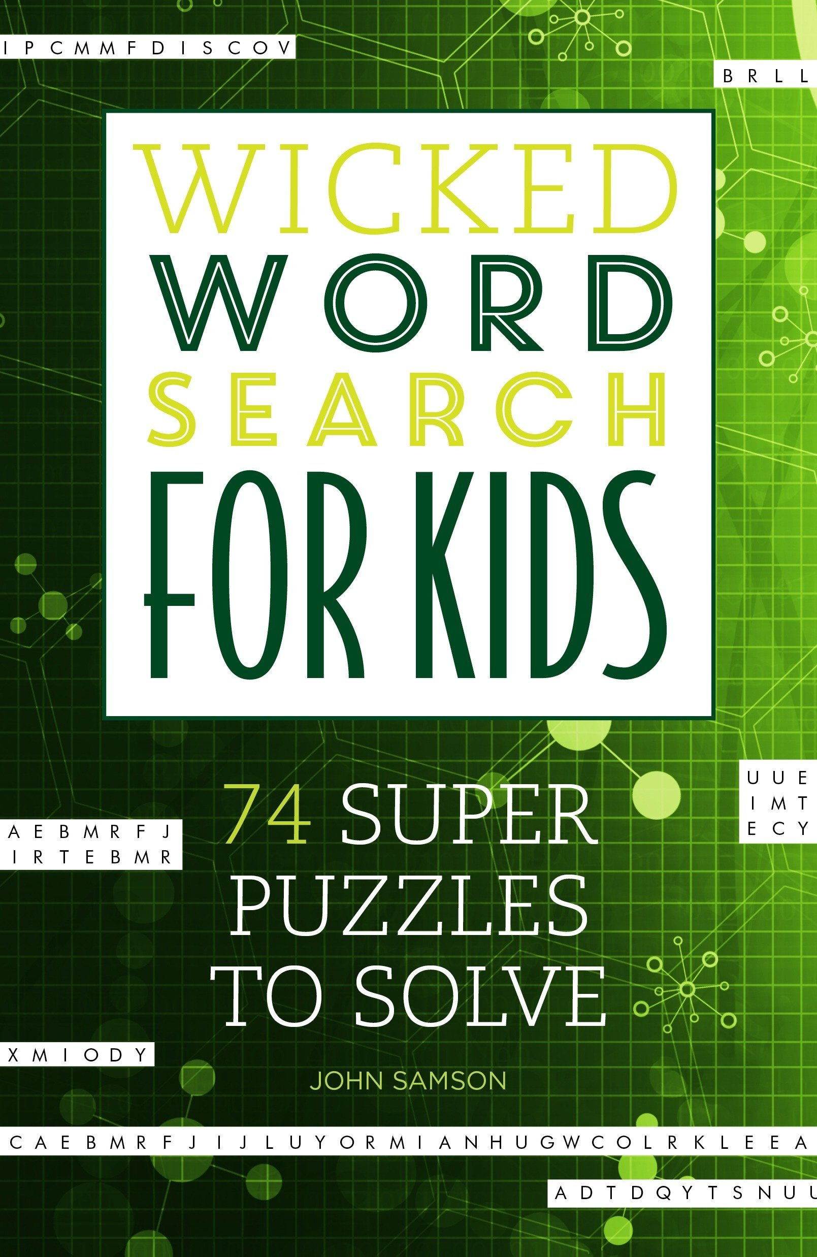 Download Wicked Word Search for Kids: 74 Super Puzzles to Solve ebook