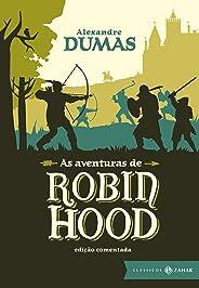 As aventuras de Robin Hood: edição comentada (Clássicos Zahar)